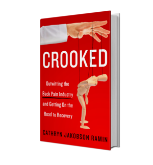 Front cover of CROOKED: Outwitting the Back Pain Industry & Getting on the Road to Recovery